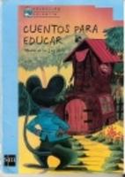 Cuentos para educar by Maria De la luz Soto