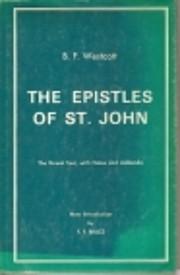 The Epistles of St.John;: The Greek Text…