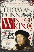 Winter King: The Dawn of Tudor England by…