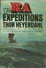 The Ra Expeditions - Thor Heyerdahl