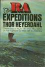 The Ra Expeditions - Thor Heyerdahl