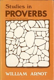 Studies in Proverbs: Laws from Heaven For…