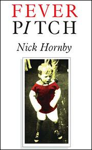 FEVER PITCH av NICK HORNBY