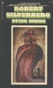 Dying Inside av Robert Silverberg