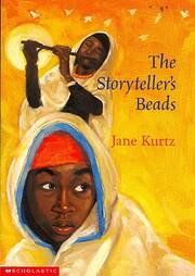 The storyteller's beads por Jane Kurtz