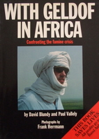 With Geldof in Africa : Confronting the…