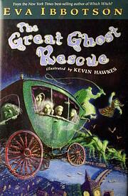 The Great Ghost Rescue – tekijä: Eva…