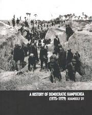 A history of Democratic Kampuchea, 1975-1979…
