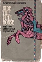 Ride the Pink Horse and Two Other Great…