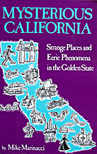 Mysterious California: Strange places and…