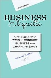 Business Etiquette: 101 Ways to Conduct…