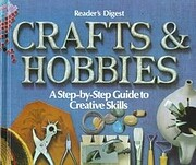 Crafts and Hobbies: A Step-by-Step Guide to…