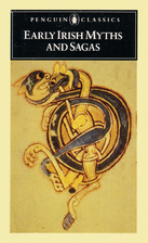 Early Irish Myths and Sagas by Jeffrey Gantz