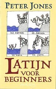 Latijn voor beginners – tekijä: Peter…