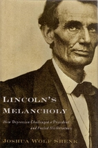 Lincoln's Melancholy: How Depression…