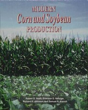 Modern corn and soybean production de Robert…