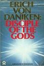 Erich Von Daniken: Disciple of the Gods - Peter Krassa