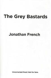 The Grey Bastards: A Novel (The Lot Lands)…