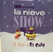 la niece snow el perro y el gato por HBO