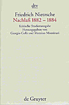 Nachlass 1882-1884: Kritische Studienausgabe…