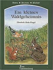 Ein kleines Waldgeheimnis de Elisabeth…