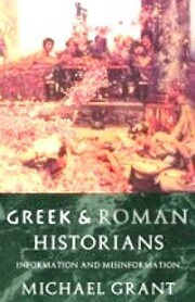 Greek and Roman Historians: Information and…