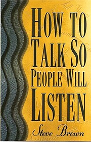 How to Talk So People Will Listen de Stephen…