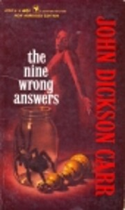 The Nine Wrong Answers door John Dickson…