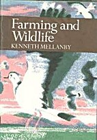 Farming and Wild Life by Kenneth Mellanby