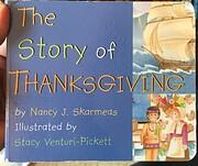 The Story of Thanksgiving av Nancy J.…