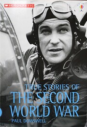 True Stories of World War II de Paul…