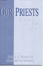 Our Priests: Who They Are and What They Do…
