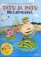 Tatu ja Patu Helsingissä by Aino Havukainen
