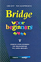 Bridge voor beginners by Cees Sint