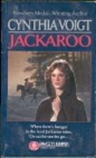 Jackaroo : A Novel of the Kingdom by Cynthia…