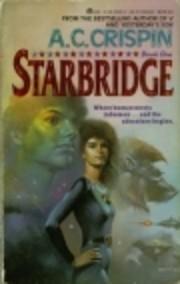 Starbridge de A. C. Crispin