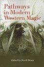 Pathways in Modern Western Magic - Nevill Drury