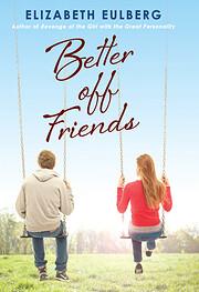Better Off Friends por Elizabeth Eulberg