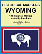 Historical Markers WYOMING (Historical…