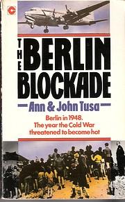 The Berlin Blockade av Ann Tusa