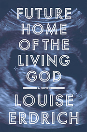 Future Home of the Living God af Louise…
