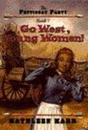 Go West, Young Women! (Petticoat Party, No…