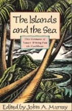 The Islands and the Sea: Five Centuries of…