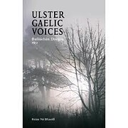 Ulster Gaelic Voices de Roise Ni Bhaoill