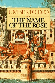 The Name of the Rose von Umberto Eco