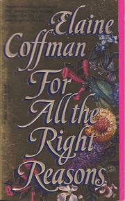 For All the Right Reasons de Elaine Coffman