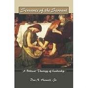 Servants of the Servant: A Biblical Theology…