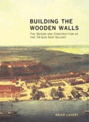 Building the wooden walls : the design and…