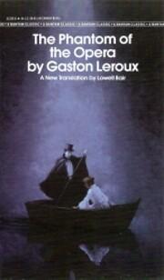 The Phantom of the Opera von Gaston Leroux