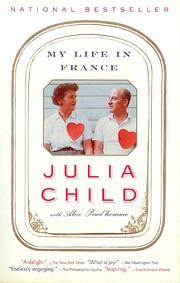 My Life in France – tekijä: Julia Child